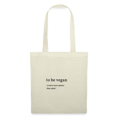 to be vegan - Stoffbeutel