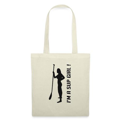 I'M A SUP GIRL ! - Tote Bag