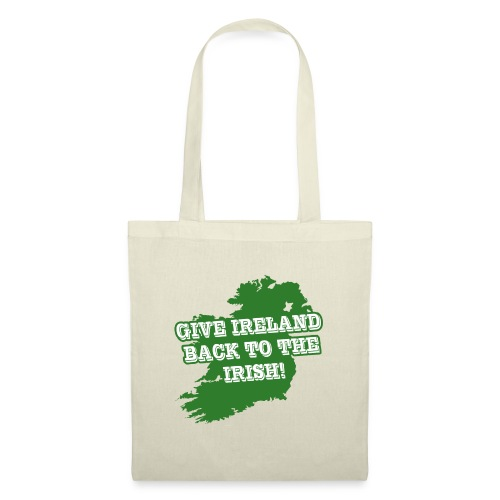 Give Ireland Back to the Irish - Tote Bag