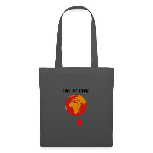 Earth is bleeding - Tote Bag