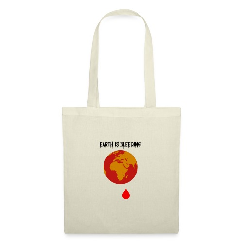 Earth is bleeding - Sac en tissu