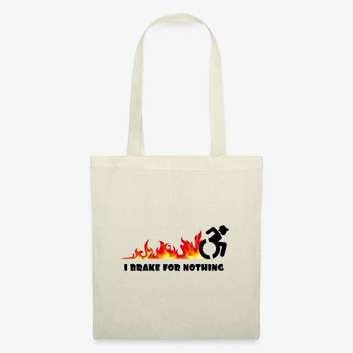 > Ik zal met mijn rolstoel nergens voor remmen - Tas van stof