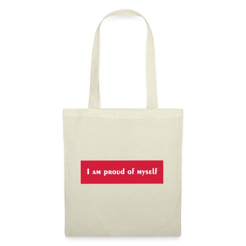 I AM PROUD OF MYSELF - Sac en tissu