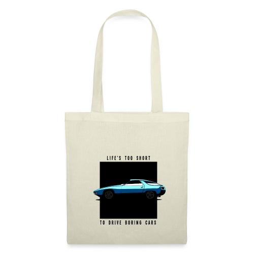 928 - LIFE'S TOO SHORT TO DRIVE BORING CARS - Tote Bag