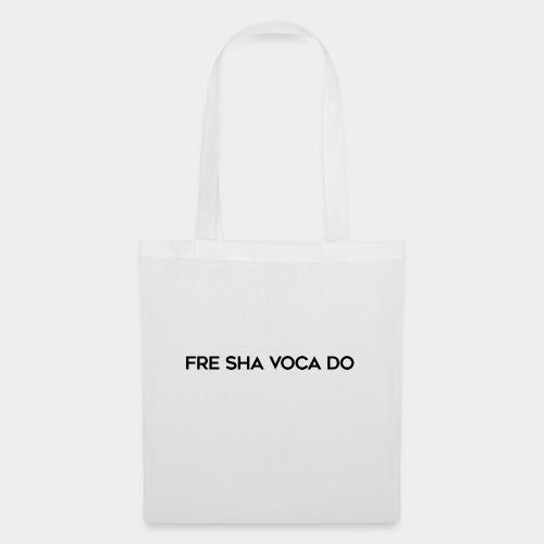 Fre Sha Voca Do Black - Tote Bag