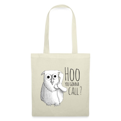 Hoo you goona call? - Tote Bag