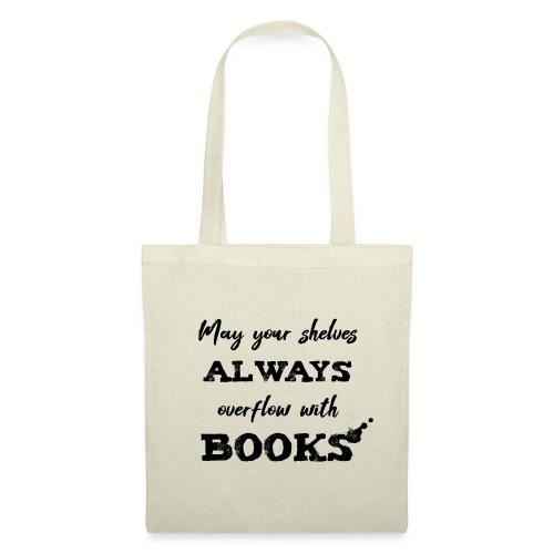 0040 Always full bookshelves | Bücherstapel - Tote Bag