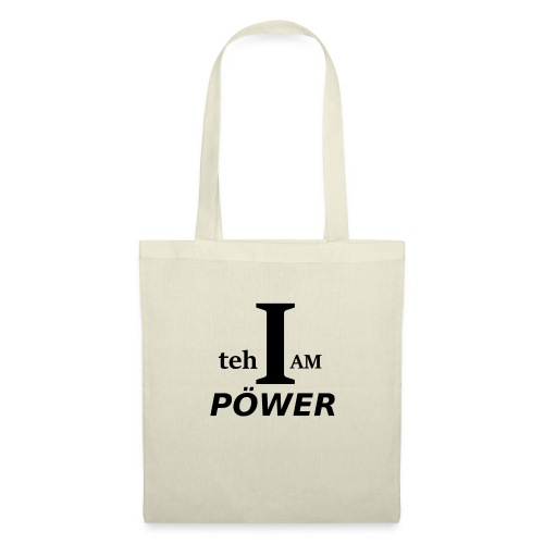 I am teh Power - Tote Bag