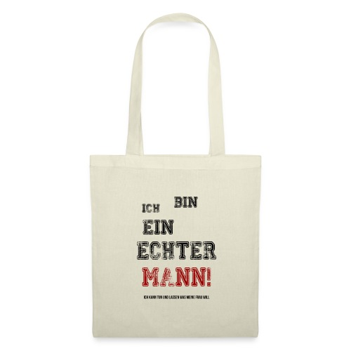 EIN ECHTER MANN! - Stoffbeutel