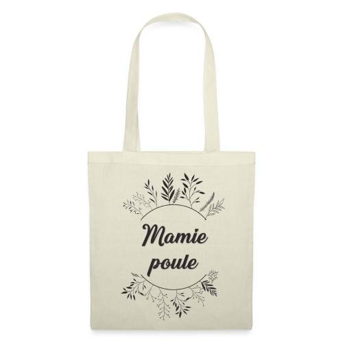 Mamie poule - Tote Bag