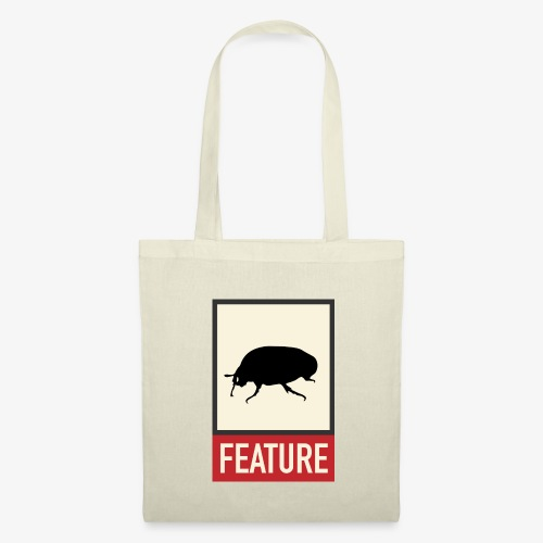 Bug feature | Web humor | Geek | Developer - Tote Bag