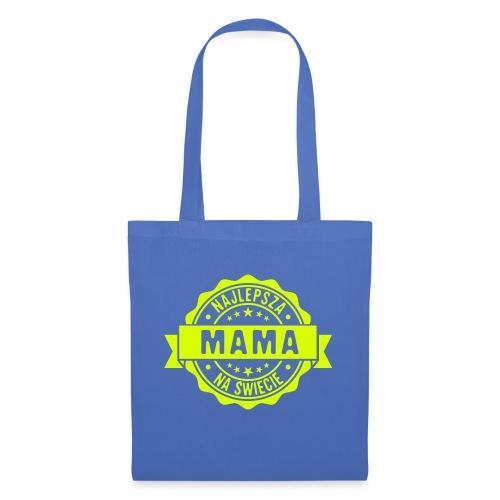 Najlepsza Mama na świecie pieczęć stempel - Torba materiałowa