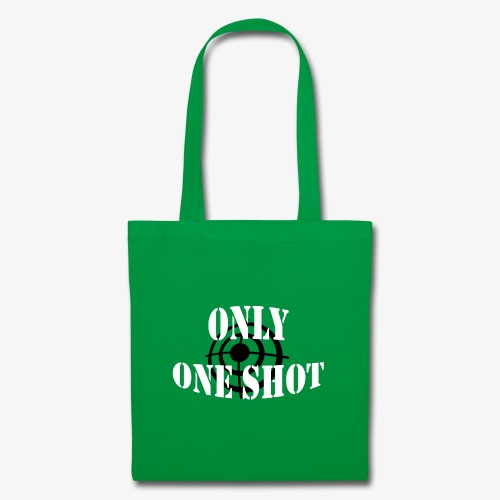 Only one shot - Tote Bag
