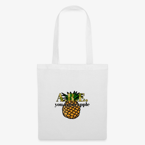 Are you a pineapple - Tote Bag