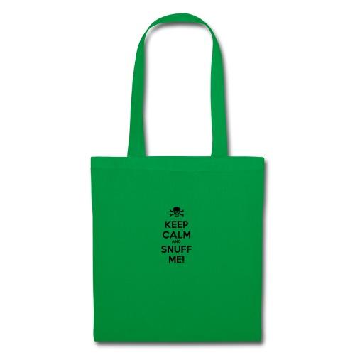 Keep Calm and Snuff Me! - Tote Bag