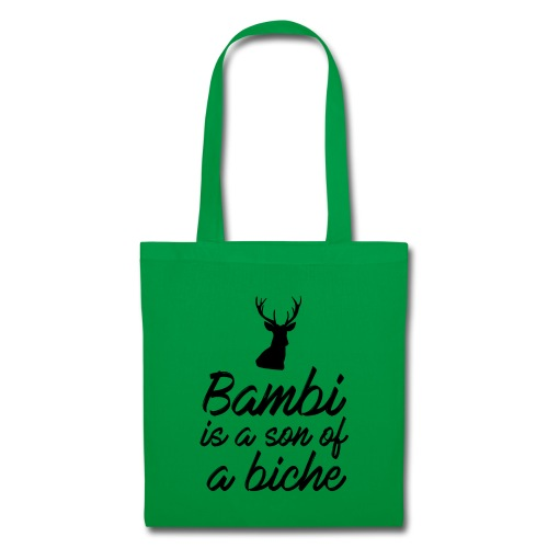 Bambi is a son of a biche - Tote Bag