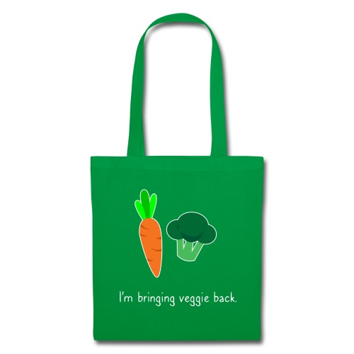 I'm bringing veggie back. - Tote Bag