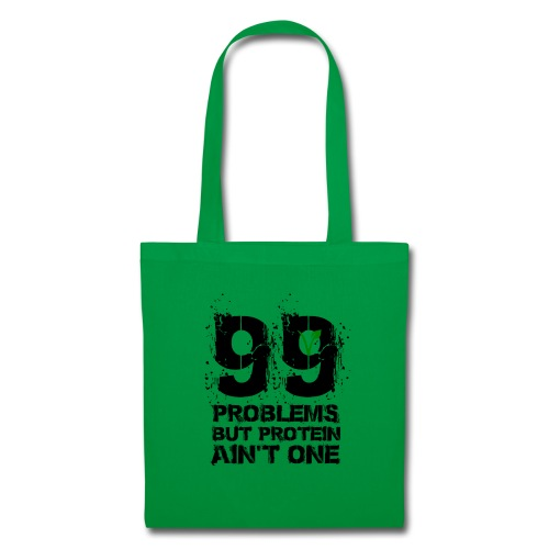 99 problems but proteïn ain't one - Tas van stof