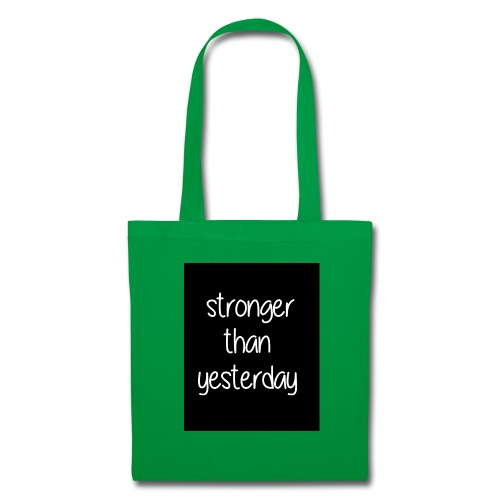 Stronger than yesterday's black tshirt man - Tote Bag