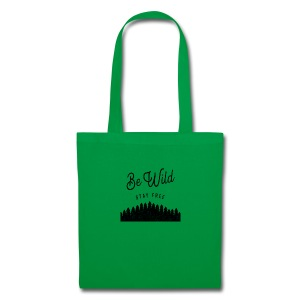 Be Wild - Tote Bag