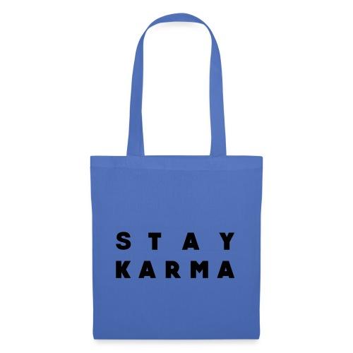Stay Karma - Borsa di stoffa