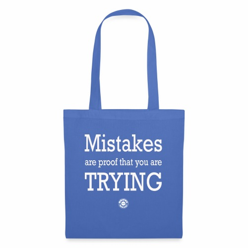MISTAKES are not a WRONG WAY - Borsa di stoffa