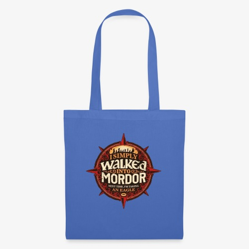 I just went into Mordor - Tote Bag