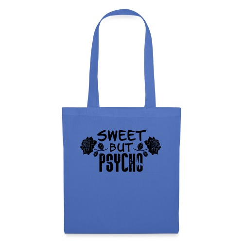 Sweeet But Psycho - Tote Bag