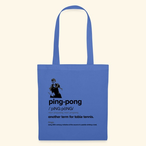 Ping Pong Meaning, Be A champion - Stoffbeutel