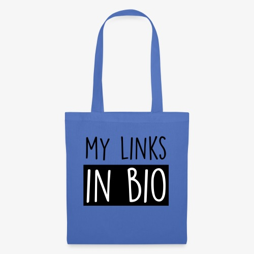 My Links in bio - Tote Bag
