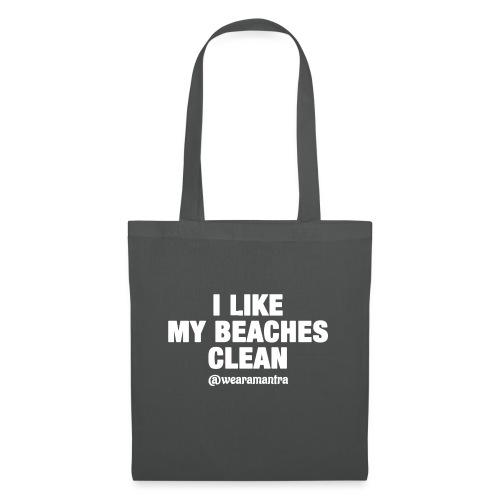 I LIKE MY BEACHES CLEAN - Borsa di stoffa
