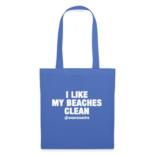 I LIKE MY BEACHES CLEAN - Borsa di stoffa