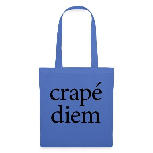 Crapé diem - Tote Bag