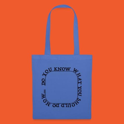 DYKWYSDN - Tote Bag
