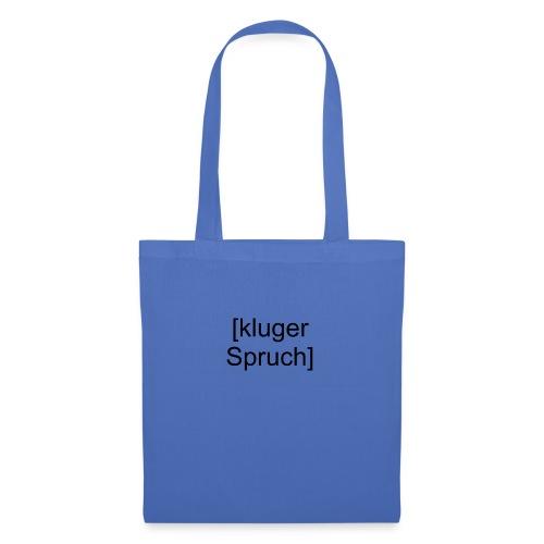 Kluger Spruch (schwarz) - Stoffbeutel