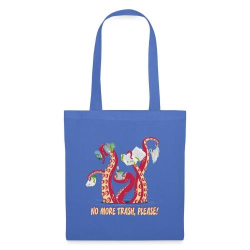Octopus : No More trash,please! - Tote Bag