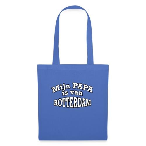 Mijn Papa is van Rotterdam - Tas van stof