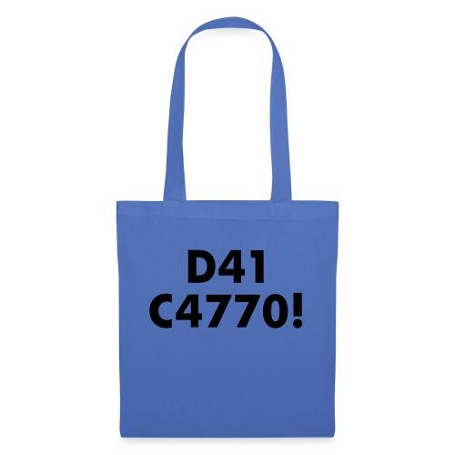 D41 C4770! tradotto: DAI CAZZO! - Borsa di stoffa