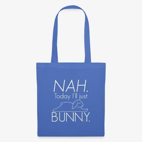 NAH. Today I'll bunny. - Kangaskassi