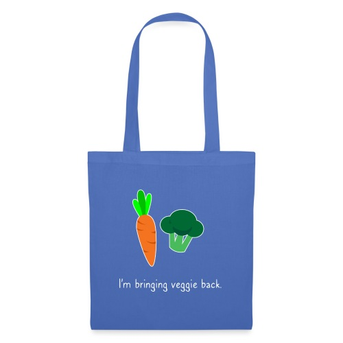 I'm bringing veggie back. - Tote Bag