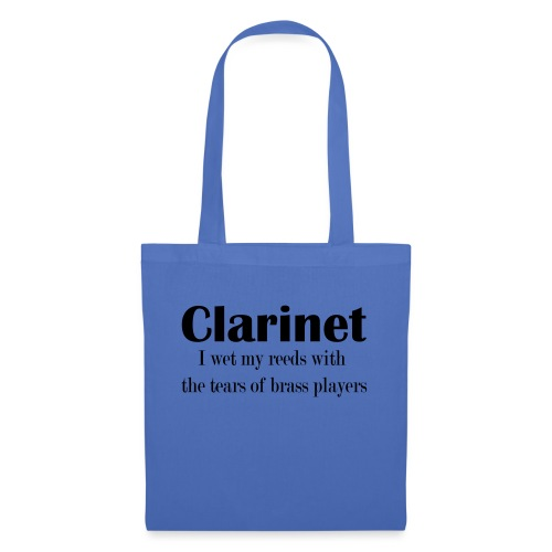 Clarinet, I wet my reeds with the tears - Tote Bag