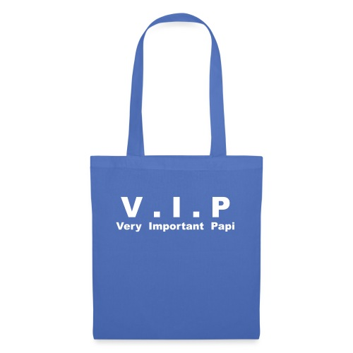 Vip - Very Important Papi - Papy - Sac en tissu