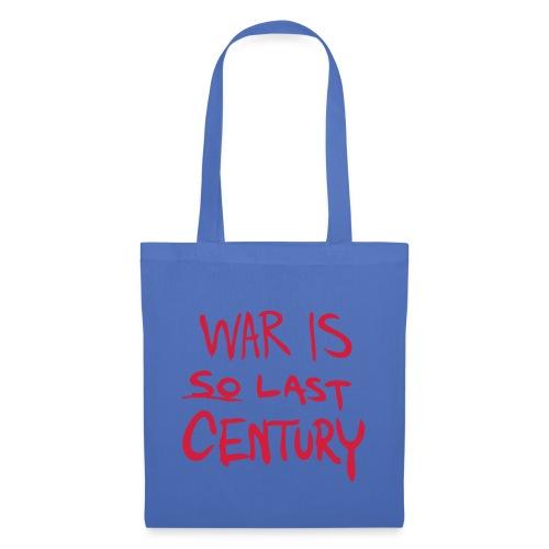 War is SO last Century - Tote Bag