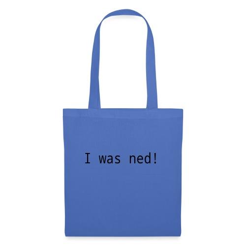 I was ned - Stoffbeutel