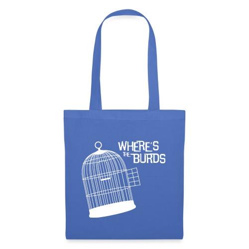 Where s The Burds - Tote Bag