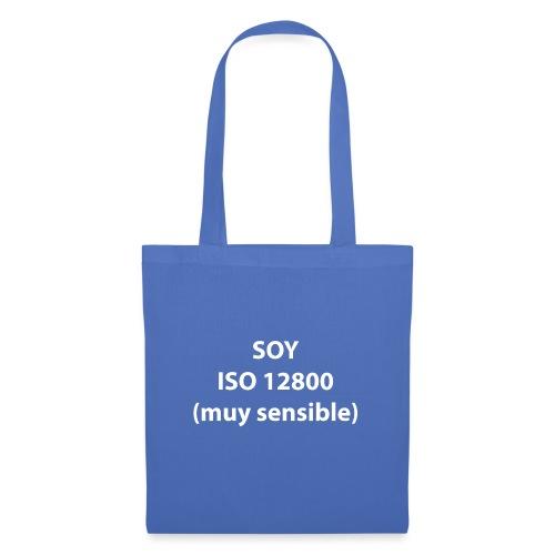 SOY ISO 12800 MUY SENSIBLE sin logo - Bolsa de tela