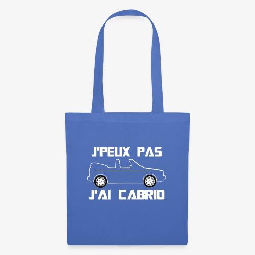 J'peux pas, J'ai Cabrio (blanc) - Tote Bag
