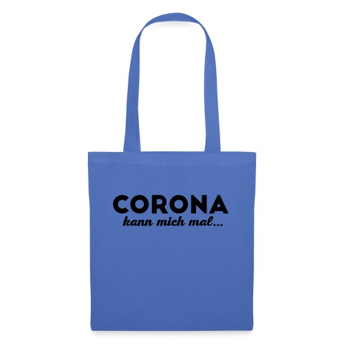 corona kann mich mal - Stoffbeutel