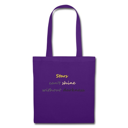 Stars can not shine without darkness - Tote Bag