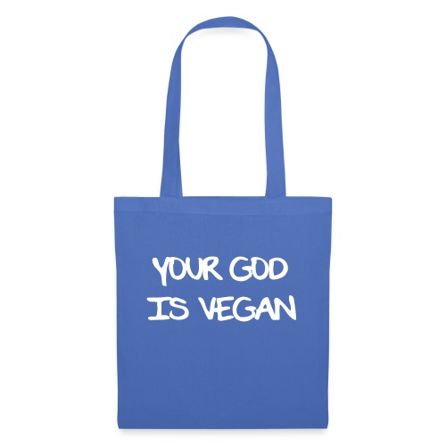 Your God Is Vegan - Tote Bag
